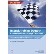 Intensivtraining Deutsch für die Abschlussprüfung KV Profil B/E
