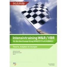 Intensivtraining W&R / VBR für die Abschlussprüfung Profil M