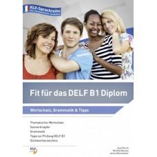 Fit für das DELF B1 Diplom