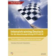 Intensivtraining Deutsch für die Abschlussprüfung KV Profil M